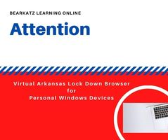 Lock Down Browser for Personal Device Virtual Students